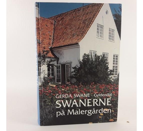 Swanerne på malergården - erindringer af Gerda Swane
