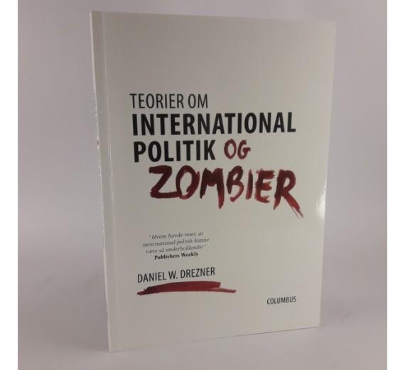 Teorier om international politik og zombier af Daniel W. Drezner