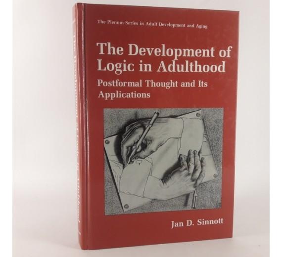 The Development of Logic in Adulthood af Jan Sinnott