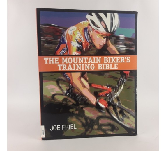 The mountain biker's training bible af Joel Friel