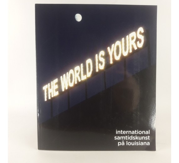 The world is yours af Michael Juul Holm m.fl.