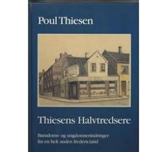 Thiesens Halvtredsere af Poul Thiesen