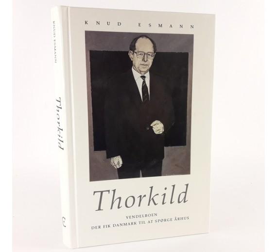 """""""Thorkild - Vendelboen, der fik Danmark til at spørge Århus"""" af Knud Esmann"""