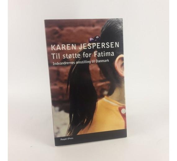 Til støtte for Fatima af Karen Jespersen - Indvandrernes omstilling til Danmark