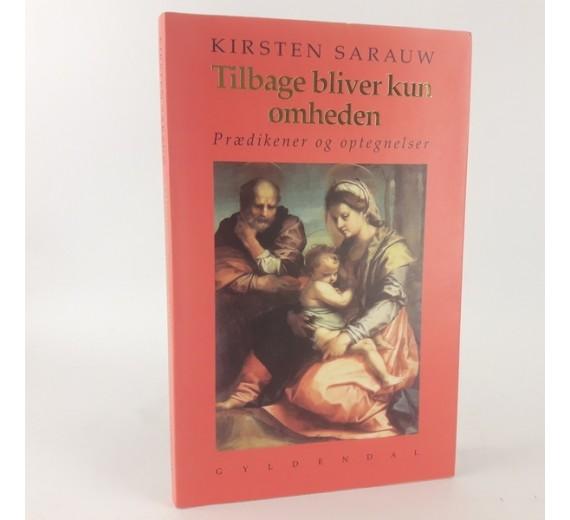Tilbage bliver kun ømheden af Kirsten Sarauw