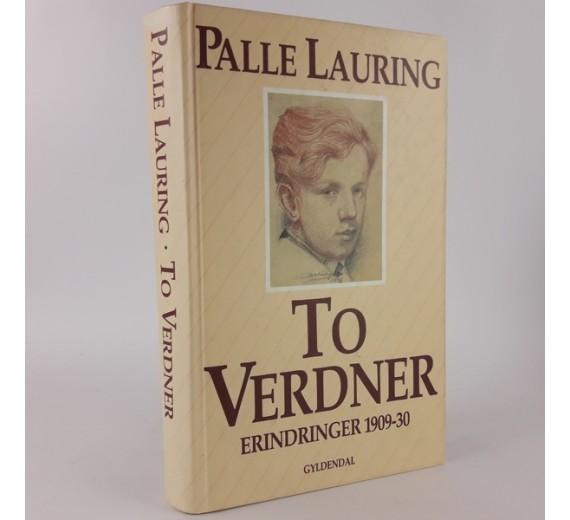 To verdener - Erindringer 1909-30 af Palle Lauring