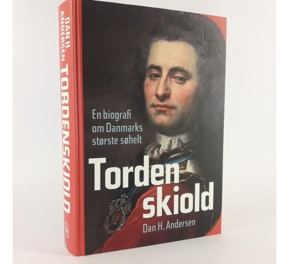 Tordenskiold - en biografi om danmarks største søh, af Dan H. Andersen