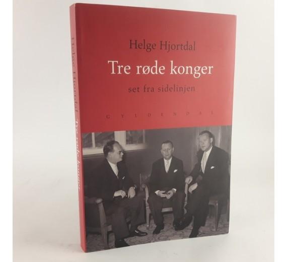 Tre røde konger - set fra sidelinjen af Helge Hjortdal