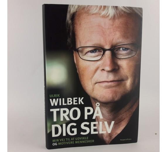 Tro på dig selv Ulrik Wilbek