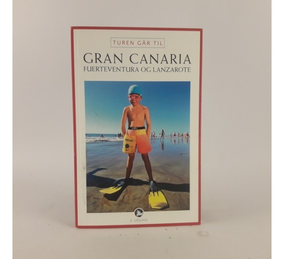 Turen går til Gran Canaria, Fuerteventura og Lanzarote af Ole Loumann