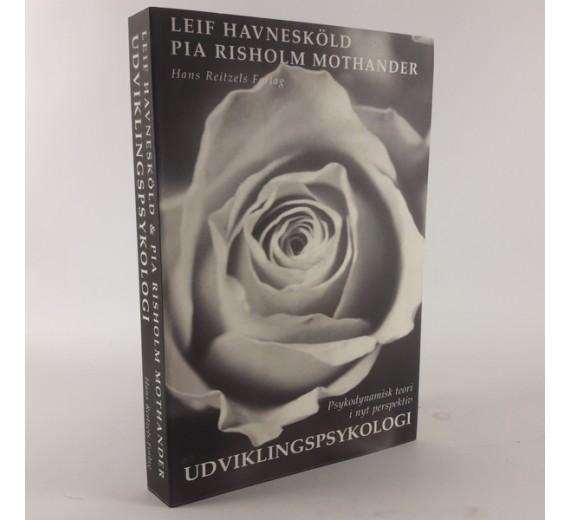 Udviklingspsykologi af HAVNESKÖLD, LEIF og PIA RISHOLM MOTHANDER