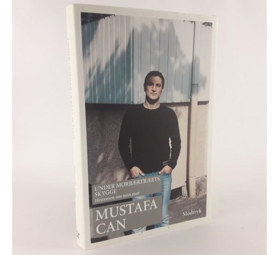 Under morbærtræets skygge - historien om min mor skrevet af Mustafa Can