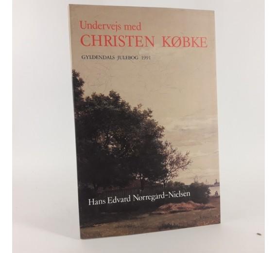 Undervejs med Christen Købke af Hans Edvard Nørregård-Nielsen