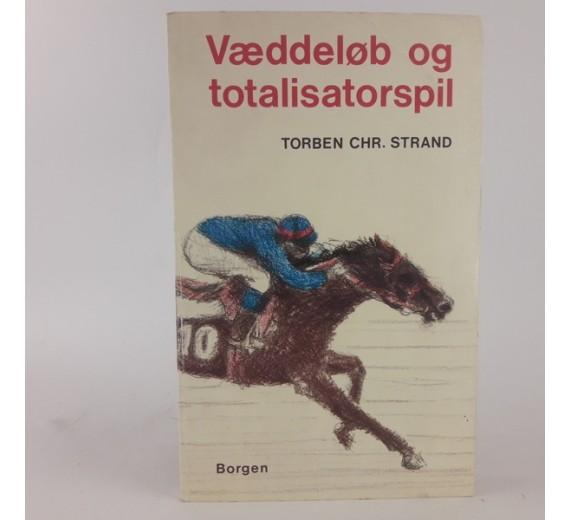 Væddeløb og totalisatorspil af torben chr. strand
