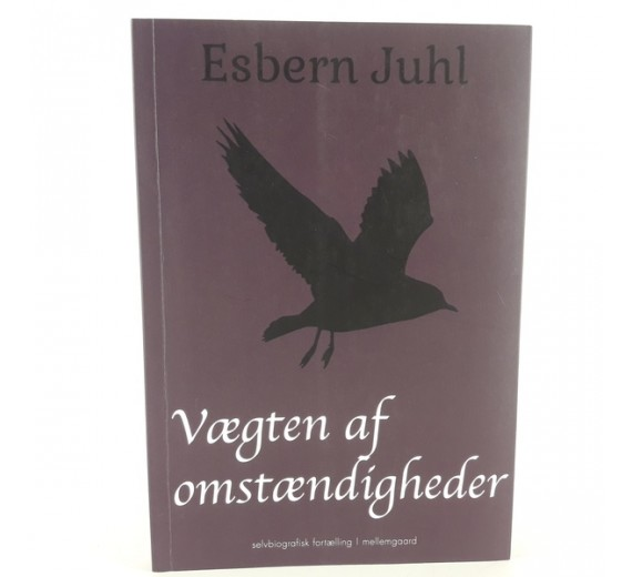 Vægten af omstændigheder skrevet af Esbern Juhl
