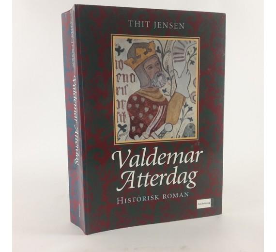 Valdemar Atterdag af Thit Jensen.