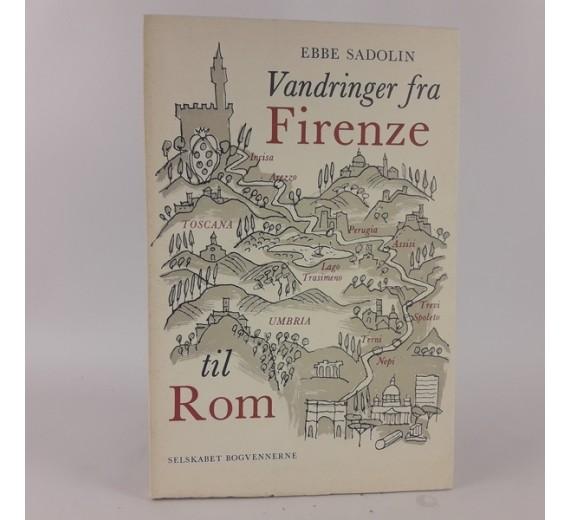 Vandringer fra Firenze til Rom af Ebbe Sadolin