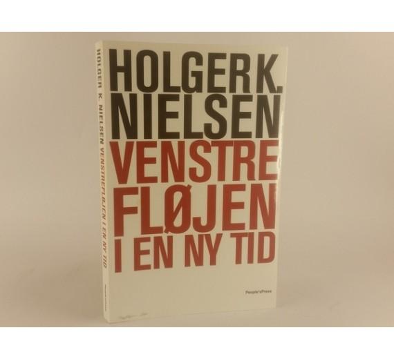Venstrefløjen i en ny tid af Holger K Nielsen
