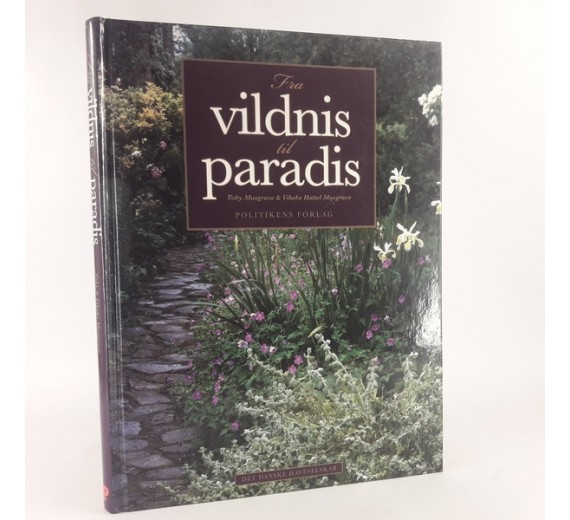 Fra vildnis til paradis af Toby Musgrave og Vibeke Hattel Musgrave