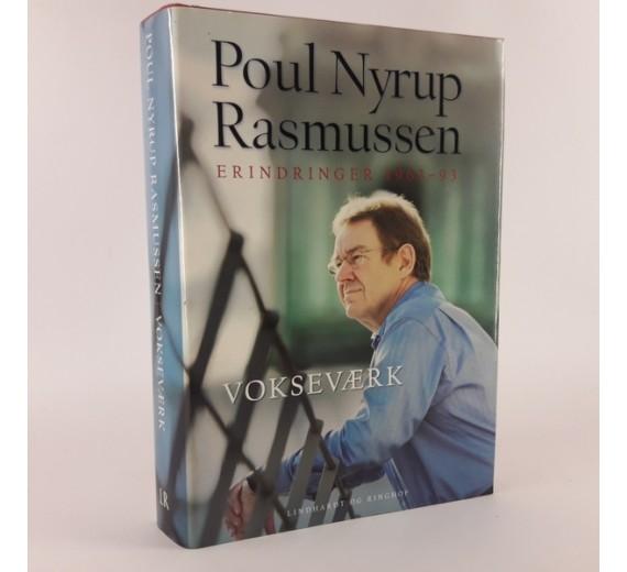 Vokseværk - Poul Nyrup Rasmussen erindringer 1963-93