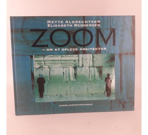 Zoom-om at opleve arkitektur af Mette Albrechtsen og Elisabeth Reddersen