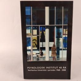 PsykologiskInstitut40rvedAarhusUniversitetiperioden19682008-20