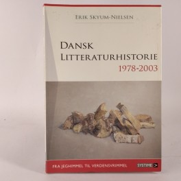 Dansklitteraturhistorie19782003FrajeghimmeltilverdensvrimmelafErikSkyumNielsen-20