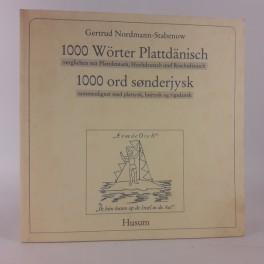 1000WrterPlattdnisch1000ordsnderjyskudgivetafGertrudNordmannStrabenow-20