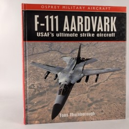 F111aardvarkUSAFsultimatestrikeaircraftafTonyThornborough-20