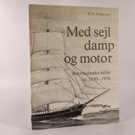 MedsejldampogmotorBornholmskeskibecs18501976afErikPedersen-20