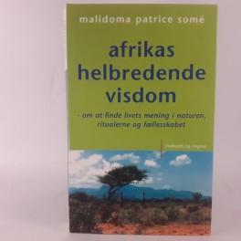 AfrikashelbredendevisdomatfindelivetsmeninginaturenritualerneogfllesskabetafMalidomaPatriceSom-20