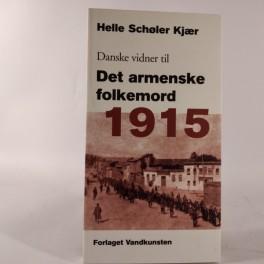 DanskevidnertilDetarmenskefolkemord1915afHelleSchlerKjr-20