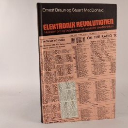 ElektronikrevolutionenhistorienomogbetydningenafhalvlederelektronikkenafErnestBraunogStuartMacDonald-20