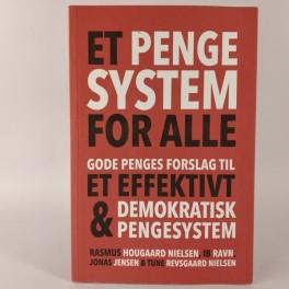 EtpengesystemforalleGodePengesforslagtileteffektivtdemokratiskpengesystemafRasmusHougaardNielsenmfl-20