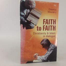 FaithtoFaithAChristianArabPerspectiveonIslamandChristianityafChawkatMoucarry-20