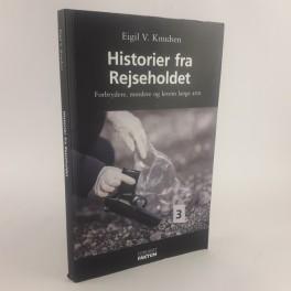 HistorierfraRejseholdet1og2SagerfraRejseholdetsarkivafEigilVKnudsenogKurtPetersen-20