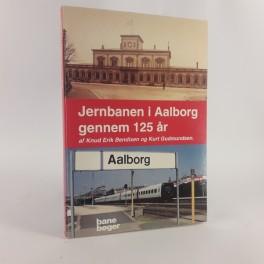 JernbaneniAalborggennem125rafKnudErikBendixenKurtGudmundsen-20