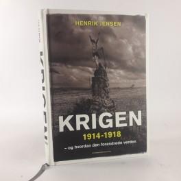 Krigen19141918oghvordandenforandredeverdenafHenrikJensen-20