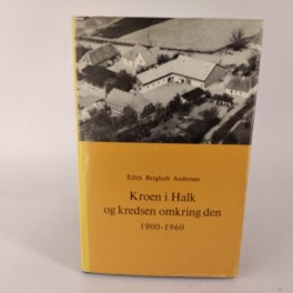 KroeniHalkogkredsenomkringden19001960afEdithBergholtAndersen-20