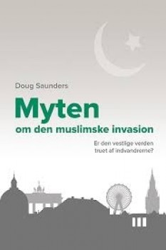 Mytenomdenmuslimskeinvasionerdenvestligeverdentruetafindvandrerne-20