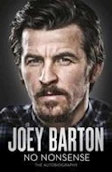 NoNonsenseTheAutobiographyafJoeyBarton-20