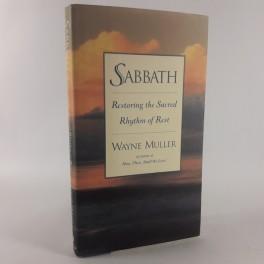 SabbathRestoringtheSacredRhythmofRestafWayneMuller-20