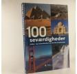 100 seværdigheder, Kultur- og naturvidundere på de 5 kontinenter