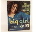 Big Girl Knits by Jillian Moreno and Amy R. Singer
