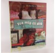 Fra mig til dig - gaver du selv kan lave af Eva-Marie Wilken