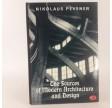 The Sources of Modern Architecture and Design af Nikolaus Pevsner