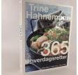 365 hverdagsretter af Trine Hahnemann