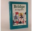 Bridge for begyndere af Peter Lund og Svend Novrup