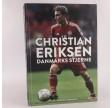 Christian Eriksen - Danmarks stjerne af Søren Sorgenfri