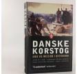Danske Korstog-Krig og Mission i Østersøen ved John H. Lind